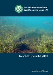 Geschäftsbericht 2009 - Landesfischereiverband Westfalen und ...
