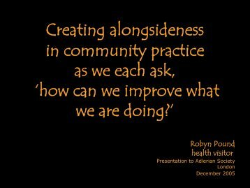 Creating alongsideness in community practice as we each ask ...