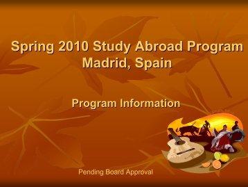 Spring 2010 Study Abroad Program Madrid, Spain