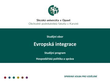 Studijní obor Evropská integrace - Slezská univerzita v Opavě