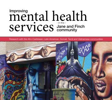 Improving Mental Health Services in the Jane and Finch Community