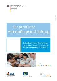 Die praktische Altenpflegeausbildung - Bundesministerium für ...