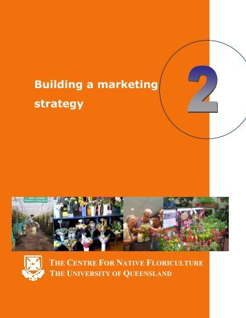 Building a marketing strategy - University of Queensland