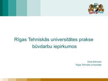 Rīgas Tehniskās universitātes prakse būvdarbu iepirkumos