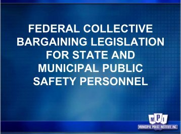 federal collective bargaining legislation for state and municipal ...