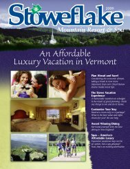 An Affordable Luxury Vacation in Vermont - Stoweflake Mountain ...