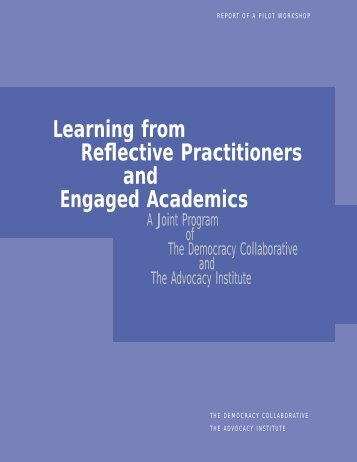 Learning from Reflective Practitioners and Engaged Academics
