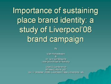 Importance of sustaining place brand identity: a study of ... - UNEECC