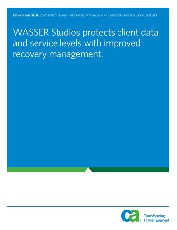 WASSER Studios protects client data and service levels ... - ARCserve