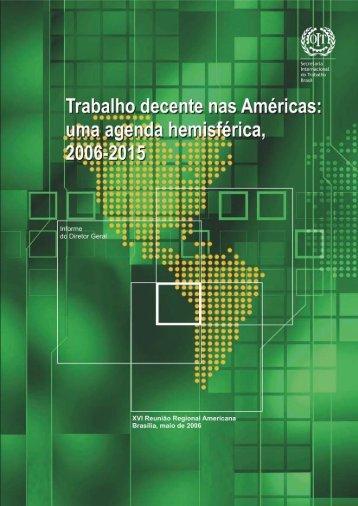 uma agenda hemisférica, 2006-2015 - OIT