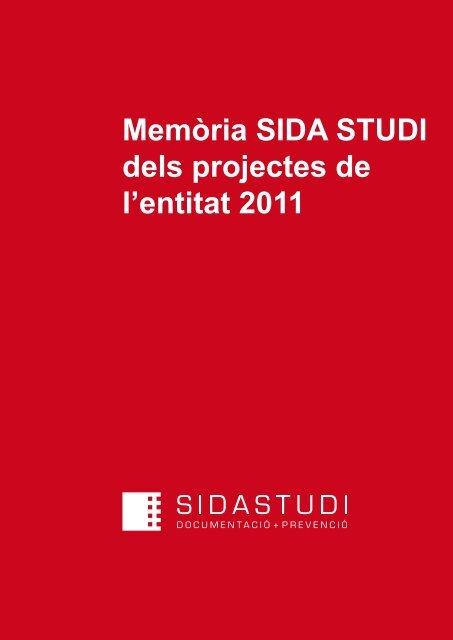 Memòria SIDA STUDI dels projectes de l'entitat 2011