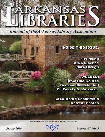 ARKANSAS Ibrarie - the Arkansas Library Association!