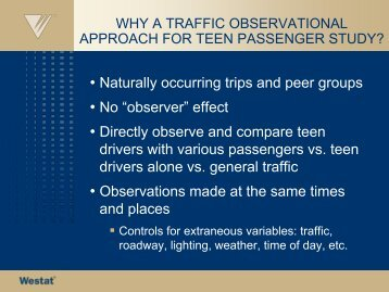 Why a Traffic Observational Approach for Teen Passenger Study?