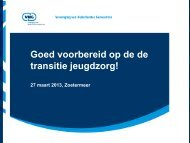 20130408 Presentatie VNG Goed voorbereid op transitie Jeugdzorg