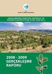 2008-2009 gerçekleşme raporu - Çölleşme ve Erozyonla Mücadele ...