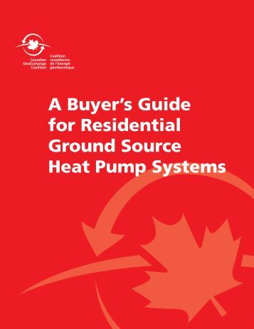 A Buyer's Guide for Residential Ground Source Heat Pump Systems