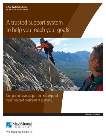 A trusted support system to help you reach your goals. - Retirement ...