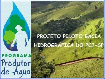 PROJETO PILOTO BACIA HIDROGRÁFICA DO PCJ-SP - SIGAM