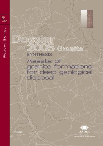 Assets of granite formations for deep geological disposal - Andra