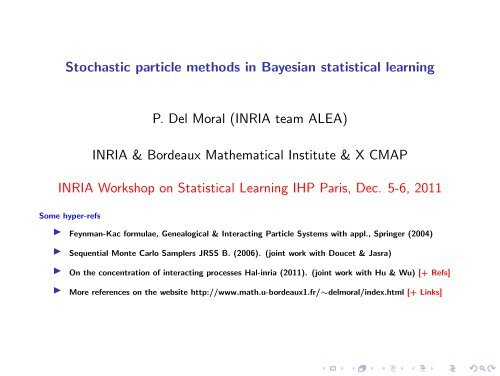 Stochastic particle methods in Bayesian statistical learning