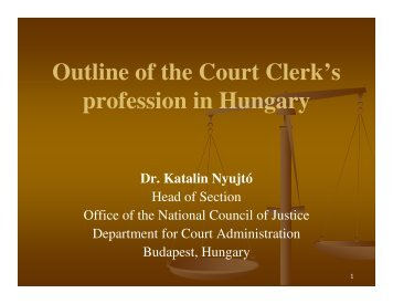 Outline of the Court Clerk's profession in Hungary