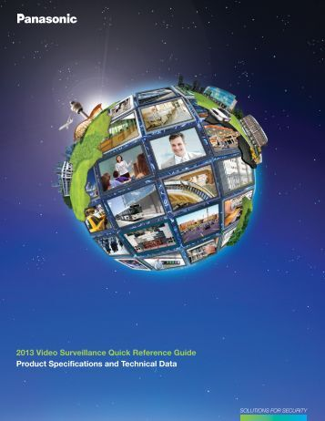 2013 Video Surveillance Quick Reference Guide Product - Panasonic