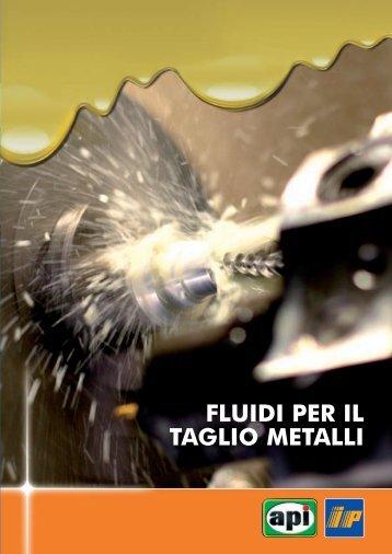 FLUIDI PER IL TAGLIO METALLI - Api