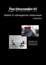 (Brochure videreg\345ende uddannelser.indd) - Vines Erhvervsmøbler