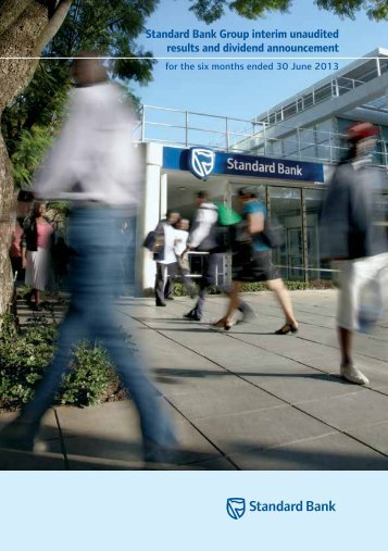 Standard Bank Group interim unaudited results and dividend ...