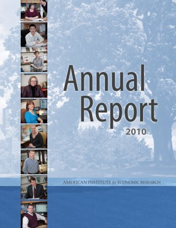 2010 AIER Annual Report - American Institute for Economic Research