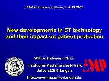 W. Kalender - New developments in CT technology and their impact ...