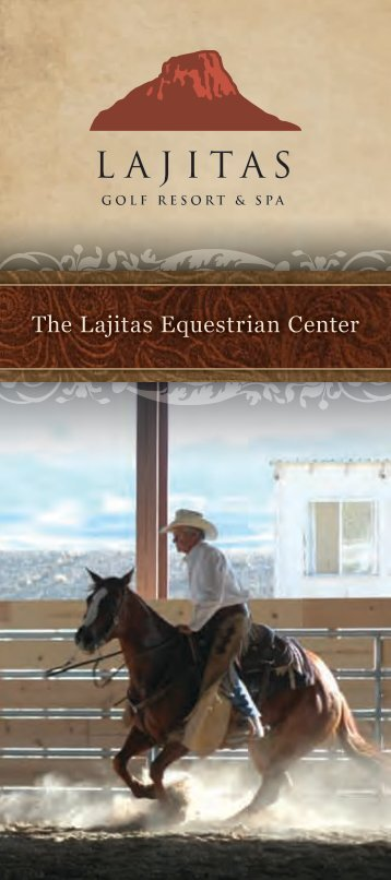 The Lajitas Equestrian Center - Lajitas Golf Resort and Spa