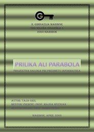 Prilika ali parabola je svetopisemska zgodba, ki jo je uporabljal ...
