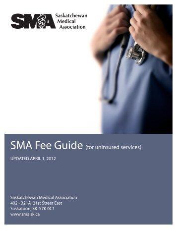 for uninsured services - Saskatchewan Medical Association