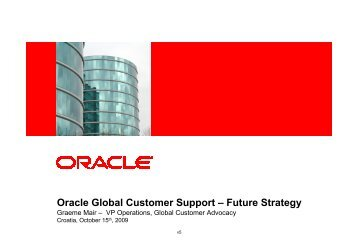 Oracle Global Customer Support – Future Strategy - HrOUG