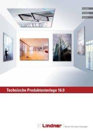 Technische Produktunterlage 16.0 (Auszug ... - Lindner Group