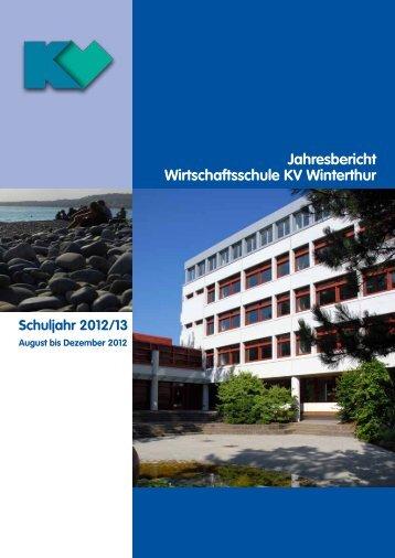 Jahresbericht 2012/13-1 ansehen - Wirtschaftsschule KV Winterthur
