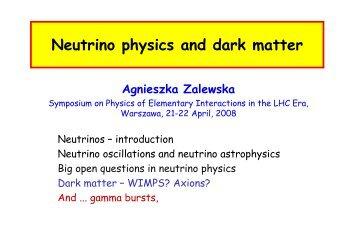 Neutrino physics and dark matter - LHC