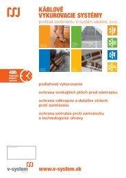 KÁBLOVÉ VYKUROVACIE SYSTÉMY - V-System elektro
