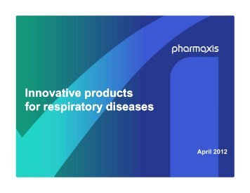 Innovative products for respiratory diseases - Pharmaxis