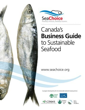 The SeaChoice Business Guide for Ocean-friendly Seafood