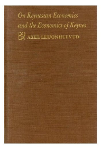On Keynesian Economics and the Economics of Keynes - Free