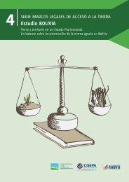 | Serie Marcos Legales de Acceso a la Tierra. Estudio BOLIVIA