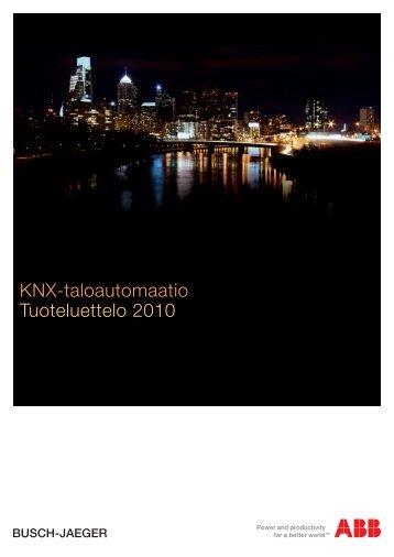KNX-taloautomaatio Tuoteluettelo 2010 - Installationsprodukter