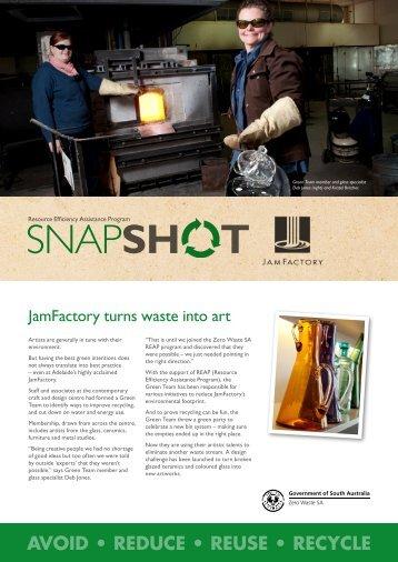 Zero Waste SA – REAP Snapshot JamFactory