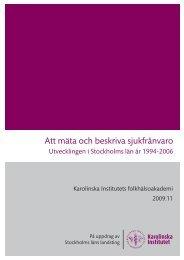 Att mäta och beskriva sjukfrånvaro 2009_11.pdf - Folkhälsoguiden