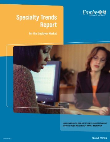 Specialty Trends Report For the Employer Market - Empire Blue ...