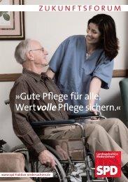 Gute Pflege für alle. WertvollePflege sichern.« - SPD-Fraktion im ...