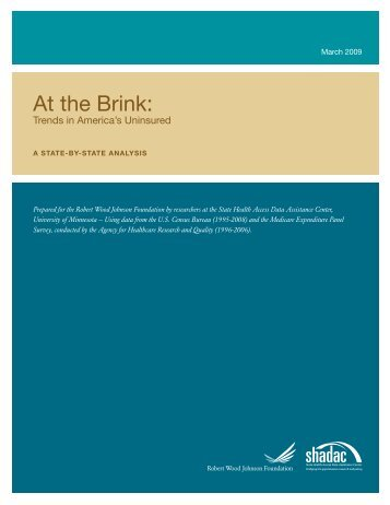 At the Brink: Trends in America's Uninsured, a - Shadac