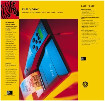 Z6M Thermal, On-demand, Metal Bar Code Printers